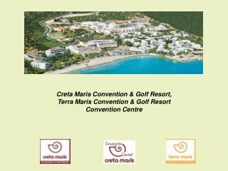 Creta Maris Convention & Golf Resort,  Terra Maris Convention & Golf Resort  Convention Centre