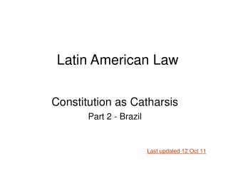 Constitution as Catharsis Part 2 - Brazil