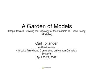 A Garden of Models Steps Toward Growing the Topology of the Possible In Public Policy Modeling