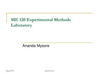 ME 120 Experimental Methods Laboratory