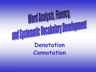 Denotation Connotation