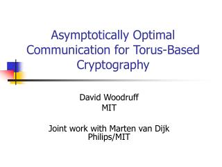 Asymptotically Optimal Communication for Torus-Based Cryptography