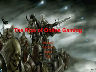The Rise of Online Gaming