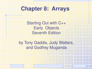 Chapter 8:  Arrays
