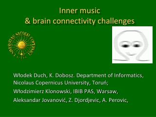 Inner music & b rain connectivity chall e nges