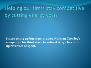 Helping our firms stay competitive by cutting energy costs
