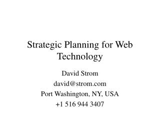 Strategic Planning for Web Technology