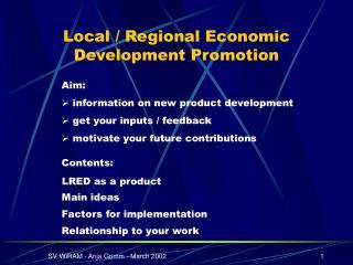 Local / Regional Economic Development Promotion