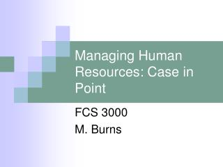 Managing Human Resources: Case in Point