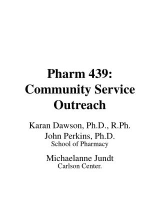 Pharm 439: Community Service Outreach
