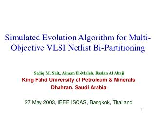 Simulated Evolution Algorithm for Multi-Objective VLSI Netlist Bi-Partitioning