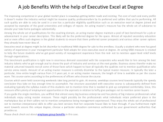 A job Benefits With the help of Executive Excel at Degree