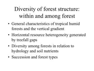 Diversity of forest structure: within and among forest