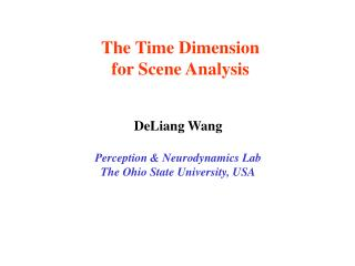 The Time Dimension  for Scene Analysis