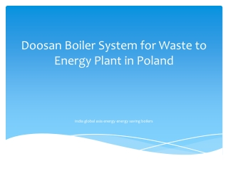 Doosan Boiler System for Waste to Energy Plant in Poland