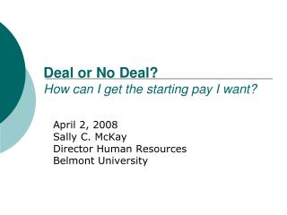 Deal or No Deal? How can I get the starting pay I want?