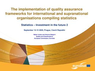 The implementation of quality assurance frameworks for international and supranational organisations compiling statistic