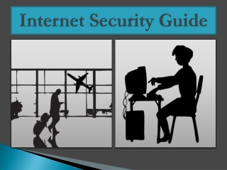 Internet Security PPT - Must Use a VPN (Hotspot Shield)