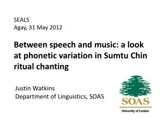 Between speech and music: a look at phonetic variation in  Sumtu  Chin ritual chanting