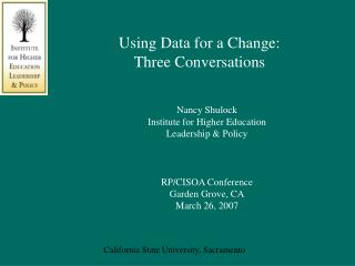Using Data for a Change: Three Conversations