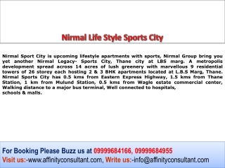 Nirmal Sports City at Thane Mumbai 09999684955