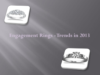 Engagement Rings - Trends in 2013