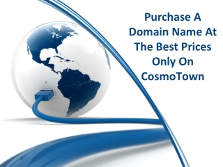 Purchase a Domain Name at the Best Prices Only on Cosmotown