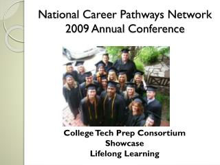 National Career Pathways Network 2009 Annual Conference