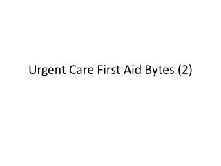 First Aid Bytes 2