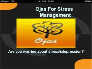 Ojas For Stress Elimination
