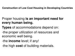 Construction of Low Cost Housing in Developing Countries