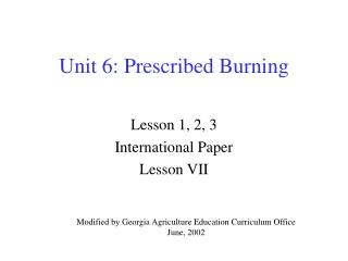 Unit 6: Prescribed Burning
