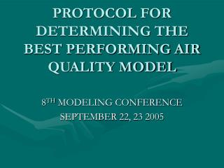PROTOCOL FOR DETERMINING THE BEST PERFORMING AIR QUALITY MODEL