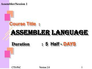 Assembler/Session 1