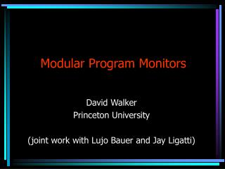 Modular Program Monitors