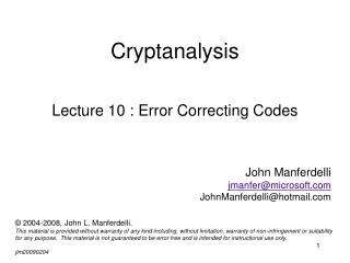Cryptanalysis Lecture 10 : Error Correcting Codes