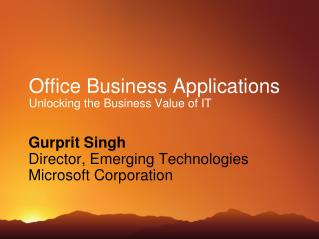 Office Business Applications Unlocking the Business Value of IT