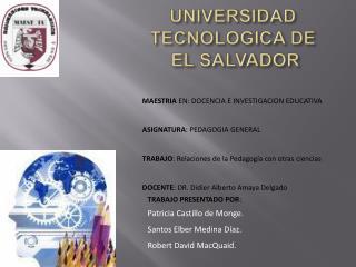 UNIVERSIDAD TECNOLOGICA DE  EL SALVADOR