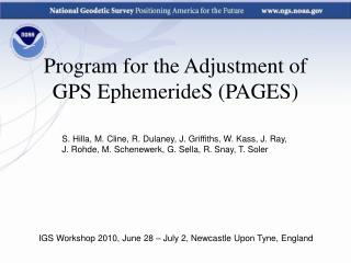 Program for the Adjustment of GPS EphemerideS (PAGES)