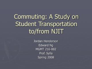 A Study on Student Transportation to/from NJIT