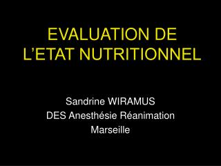 EVALUATION DE L'ETAT NUTRITIONNEL