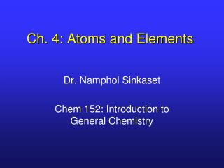 Ch. 4: Atoms and Elements