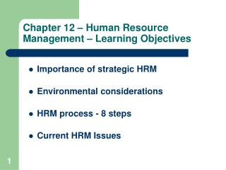Chapter 12 – Human Resource Management – Learning Objectives
