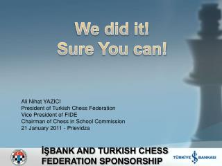 ??BANK AND TURKISH CHESS FEDERATION SPONSORSHIP