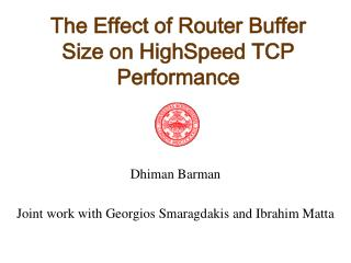 The Effect of Router Buffer Size on HighSpeed TCP Performance