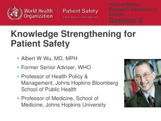 Patient Safety Research Introductory Course  Session 8
