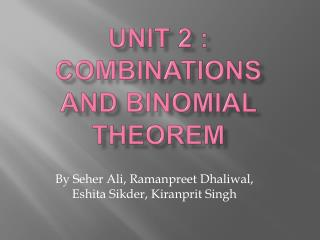 UNit  2 : Combinations and Binomial Theorem