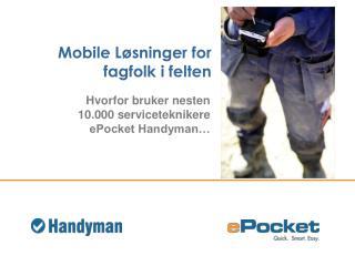 Mobile Løsninger for fagfolk i felten