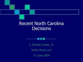 Recent North Carolina Decisions