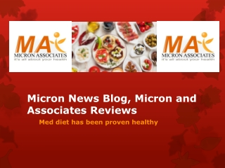 Micron News Blog, Micron and Associates Reviews: Med diet